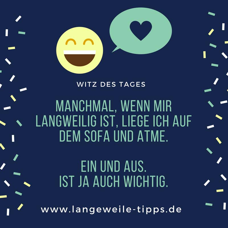 Witz des Tages - www.langeweile-tipps.de